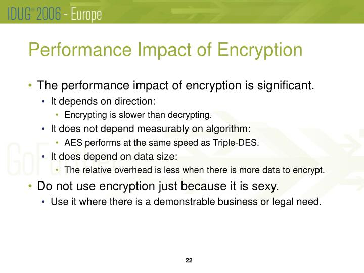 Performance Impact of Encryption