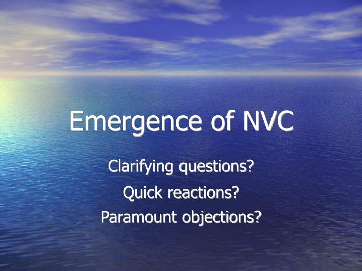 Emergence of NVC