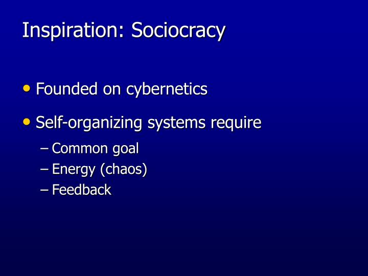 Inspiration: Sociocracy
