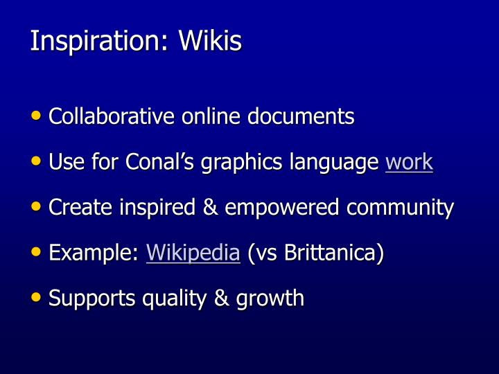 Inspiration: Wikis