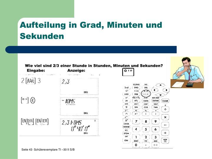 Aufteilung in Grad, Minuten und Sekunden