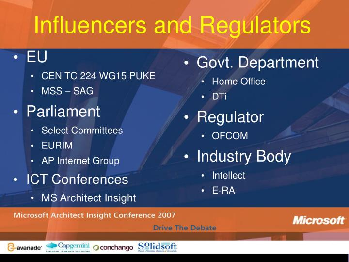 Influencers and Regulators