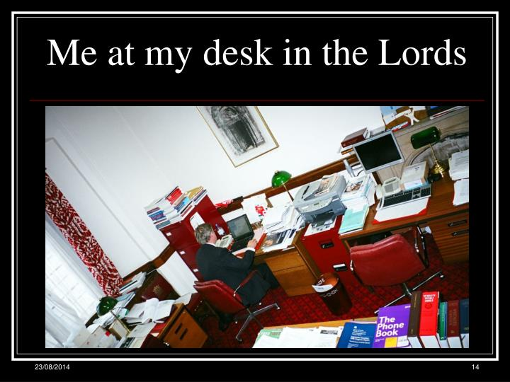 Me at my desk in the Lords