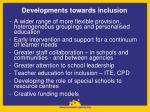 developments towards inclusion