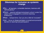 dilemmas for inclusion as systemic change