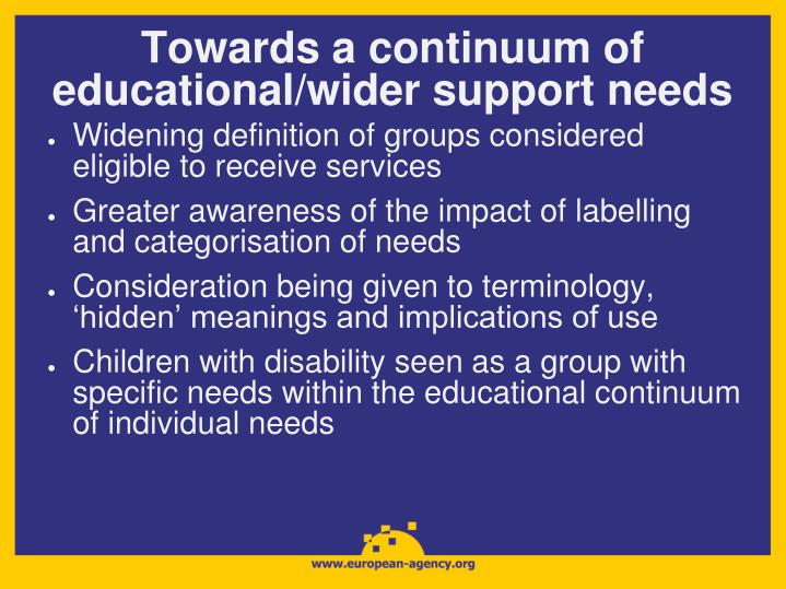 Towards a continuum of educational/wider support needs