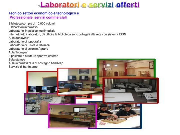 Laboratori e servizi offerti