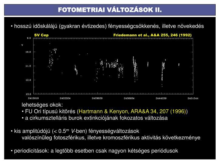 FOTOMETRIAI VÁLTOZÁSOK II.