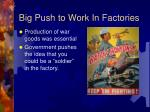 big push to work in factories