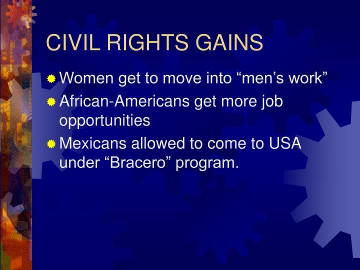 CIVIL RIGHTS GAINS