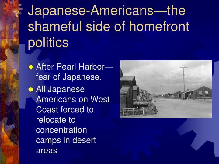 Japanese-Americans—the shameful side of homefront politics