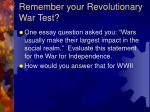 remember your revolutionary war test