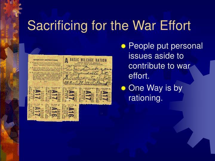 Sacrificing for the War Effort