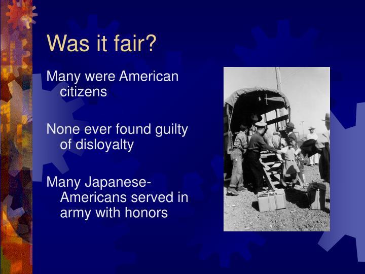 Was it fair?