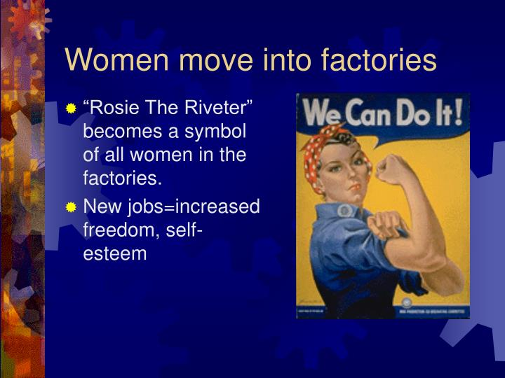 Women move into factories