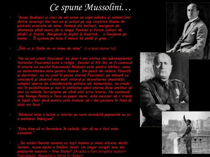 Ce spune Mussolini…