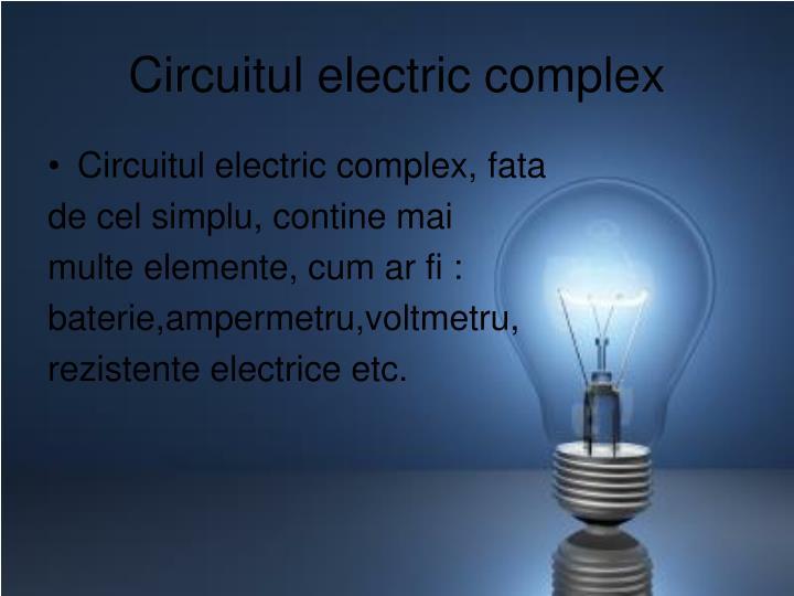 Circuitul electric complex