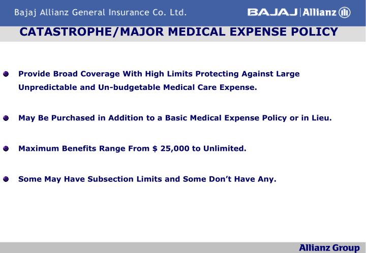 CATASTROPHE/MAJOR MEDICAL EXPENSE POLICY