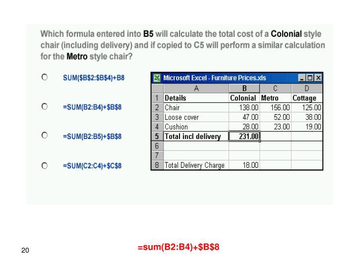 =sum(B2:B4)+$B$8