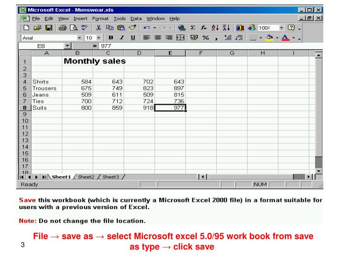 File → save as → select Microsoft excel 5.0/95 work book from save as type → click save