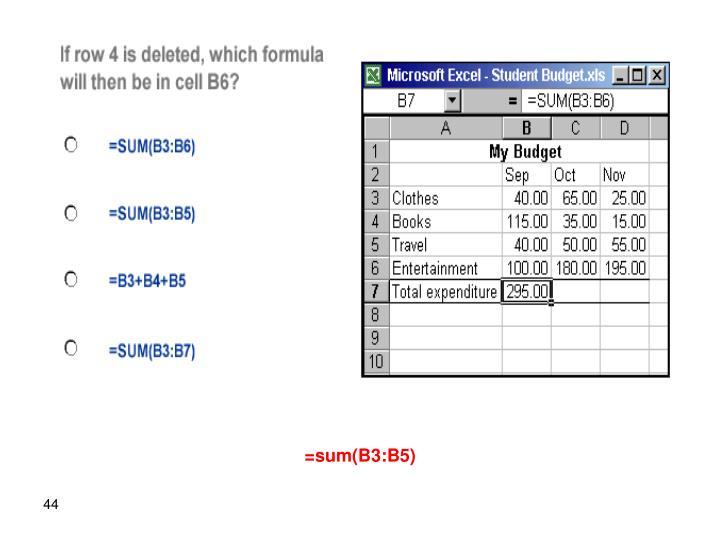 =sum(B3:B5)