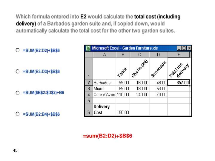 =sum(B2:D2)+$B$6