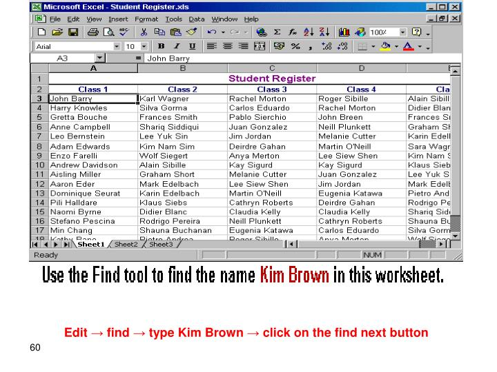 Edit → find → type Kim Brown → click on the find next button