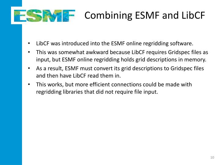 Combining ESMF and LibCF