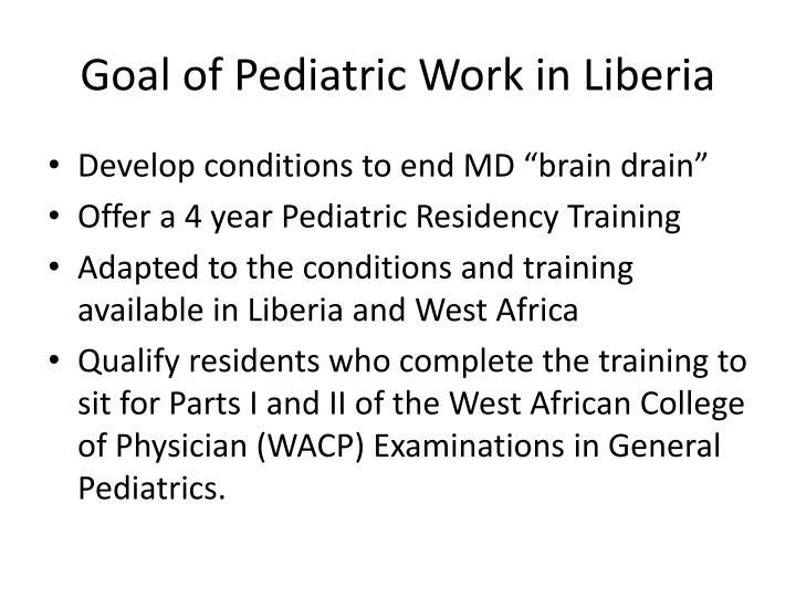 Goal of Pediatric Work in Liberia