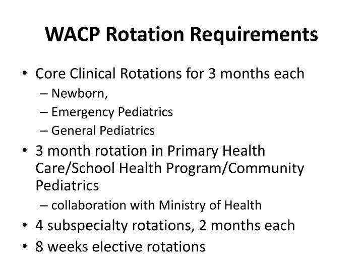 WACP Rotation Requirements