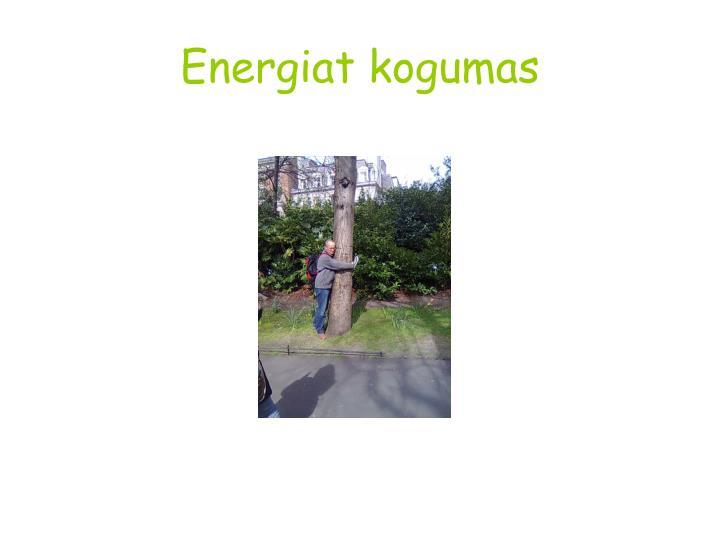 Energiat kogumas