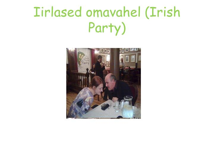 Iirlased omavahel (Irish Party)