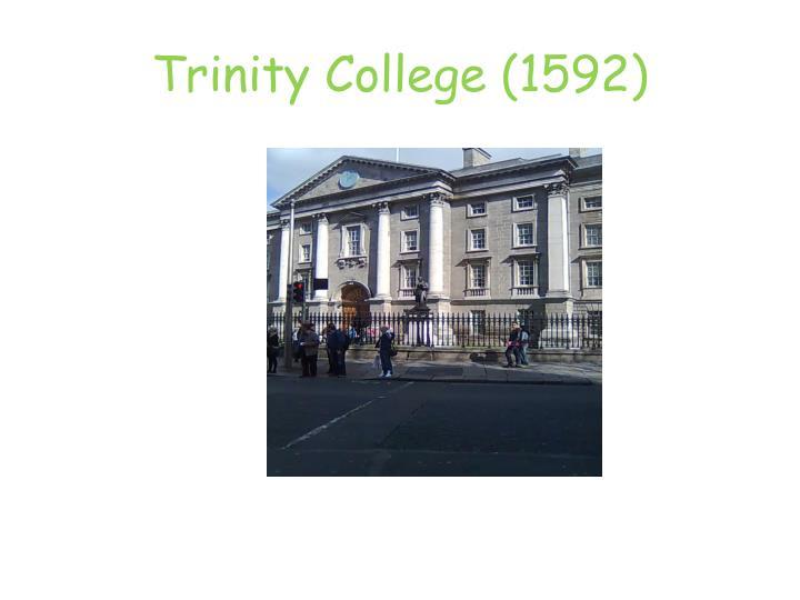 Trinity College (1592)