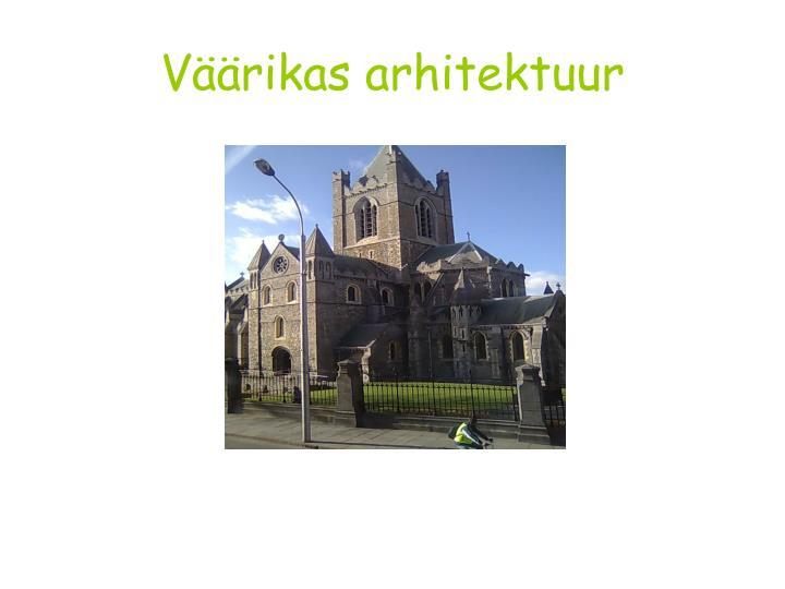 Väärikas arhitektuur