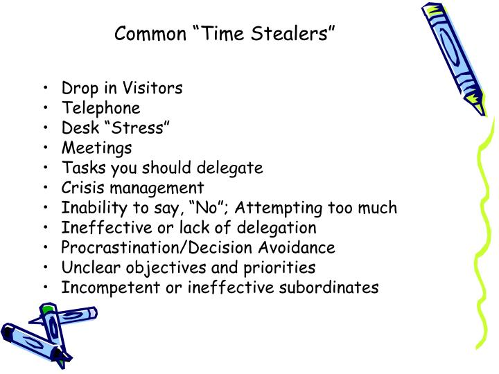"Common ""Time Stealers"""