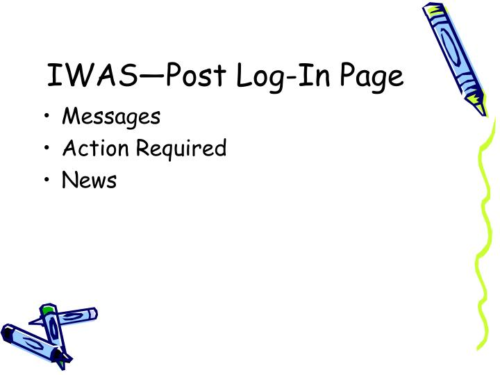 IWAS—Post Log-In Page