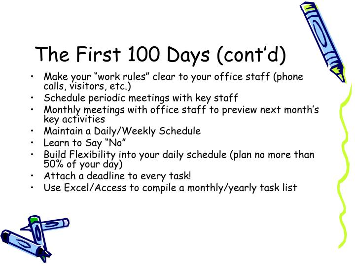 The first 100 days cont d