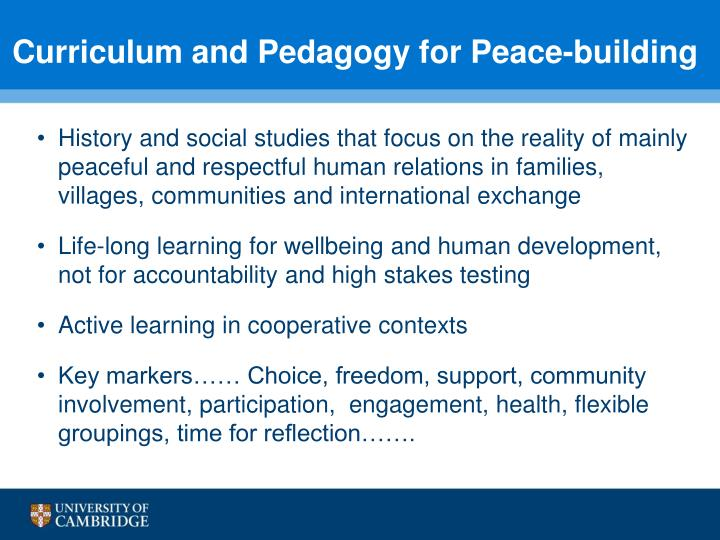 Curriculum and Pedagogy for Peace-building
