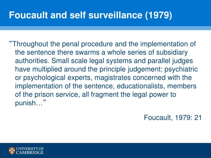 Foucault and self surveillance (1979)