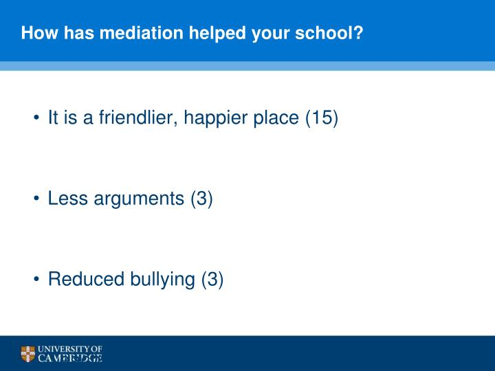 How has mediation helped your school?