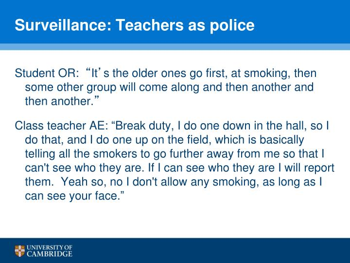 Surveillance: Teachers as police
