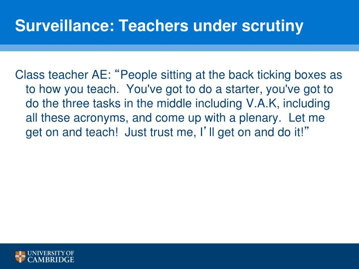 Surveillance: Teachers under scrutiny