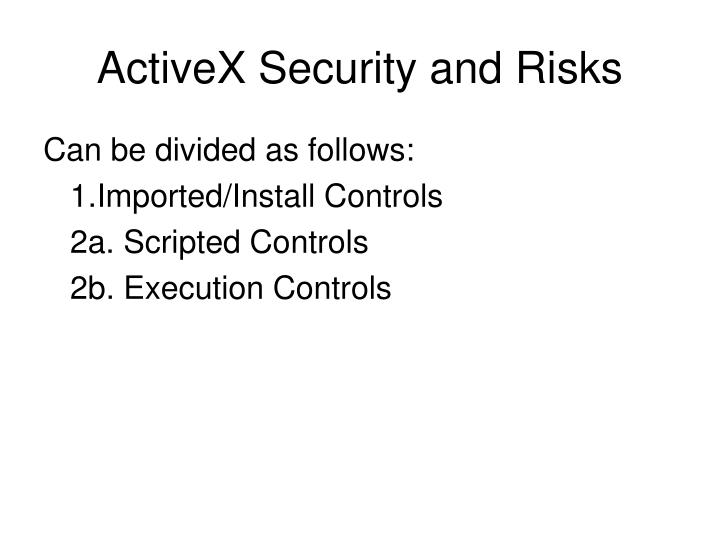 ActiveX Security and Risks