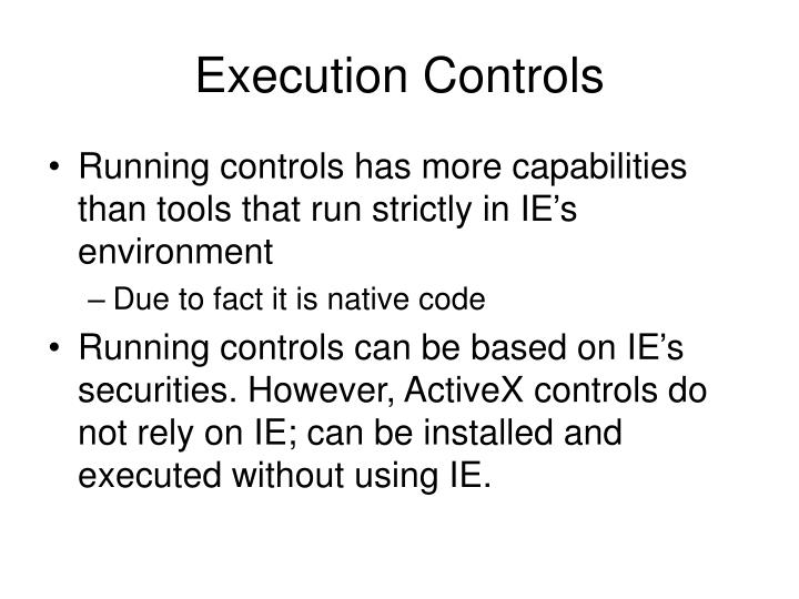 Execution Controls