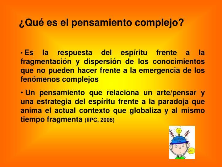¿Qué es el pensamiento complejo?