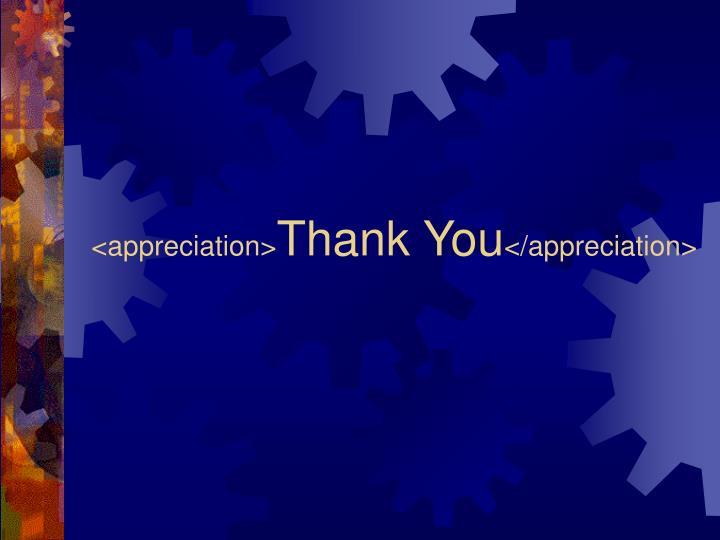 <appreciation>