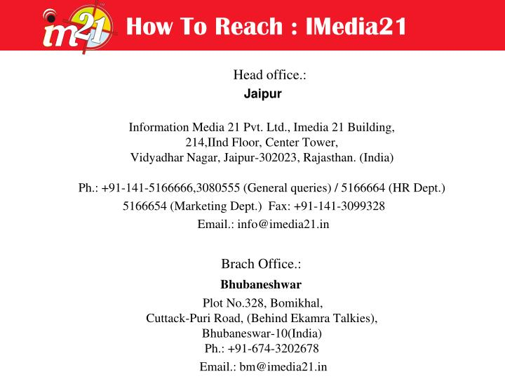 How To Reach : IMedia21
