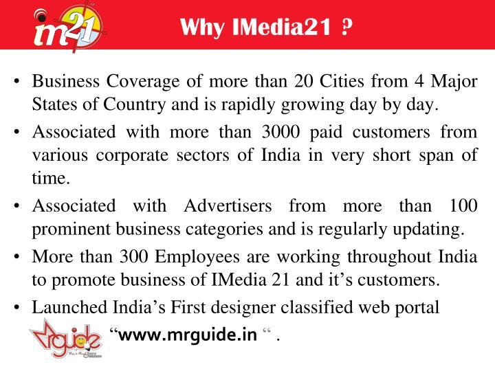 Why IMedia21 ?