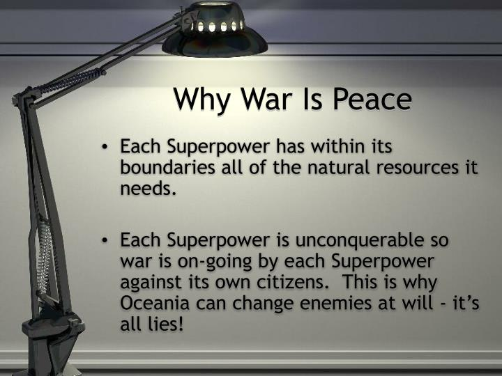 Why War Is Peace
