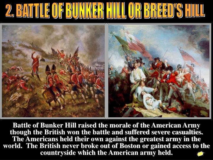 2. BATTLE OF BUNKER HILL OR BREED'S HILL
